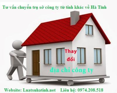 Chuyển đổi trụ sở công ty từ tỉnh khác về Hà Tĩnh