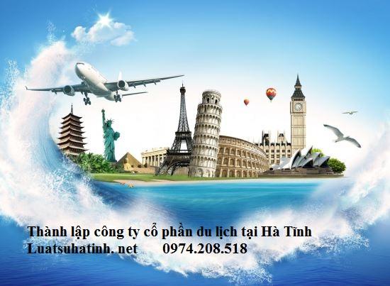 Hồ sơ thành lập công ty cổ phần du lịch tại Hà Tĩnh