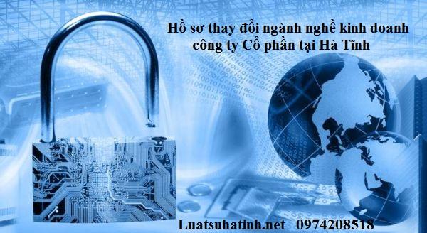 Hồ sơ thay đổi ngành nghề kinh doanh công ty Cổ phần tại Hà Tĩnh