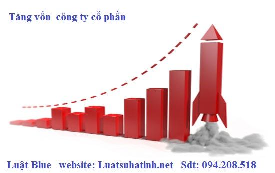 Thủ tục tăng vốn công ty Cổ phần tại Hà Tĩnh