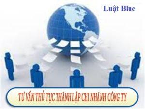 Tư vấn Thủ tục thành lập Chi nhánh Công ty tại Hà Tĩnh