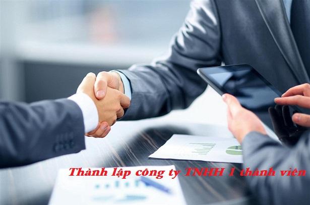Thủ tục thành lập công ty TNHH 1 thành viên năm 2019